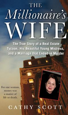 The Millionaire's Wife By Scott, Cathy