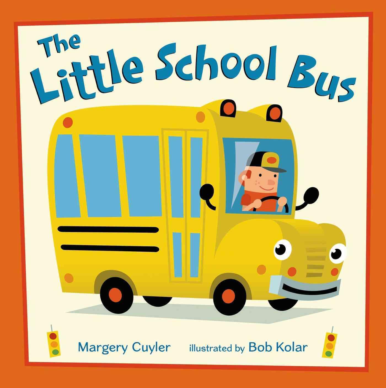 The Little School Bus By Cuyler, Margery/ Kolar, Bob (ILT)